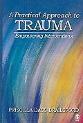 Practical Approach to Trauma Empowering Interventions