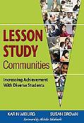 Lesson Study Communities Increasing Achievement With Diverse Students