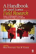 Handbook for Social Science Field Research Essays & Bibliographic Sources on Research Design...