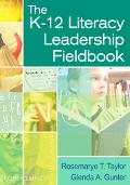 K-12 Literacy Leadership Fieldbook
