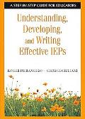Understanding, Developing, and Writing Effective Ieps A Step-by-step Guide for Educators