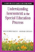 Understanding Assessment in the Special Education Process