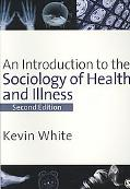 Introduction to the Sociology of Health
