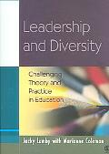 Leadership and Diversity Challenging Theory and Practice in Education