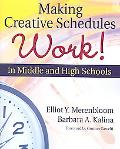 Making Creative Schedules Work in Middle and High Schools