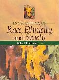 Encyclopedia of Race, Ethnicity, and Society