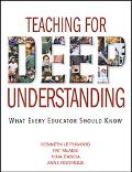 Teaching for Deep Understanding What Every Educator Should Know