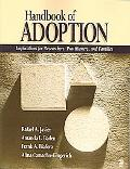 Handbook of Adoption Implications for Researchers, Practitioners, and Families