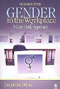Gender in the Workplace A Case Study Approach