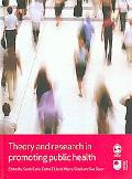Theory and Research in Promoting Public Health