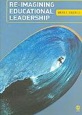 Re-imagining Educational Leadership