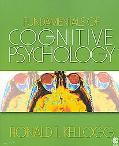 Fundamentals of Cognitive Psychology (Cognitive Psychology Program)