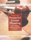 Powerful Lesson Planning Every Teacher's Guide to Effective Instruction