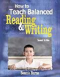How to Teach Balanced Reading & Writing
