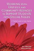 Working With Families And Community Agencies to Support Students With Special Needs A Practi...