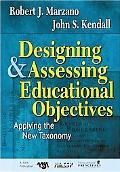 Designing and Assessing Educational Objectives