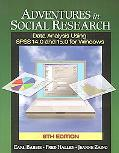 Adventures in Social Research Data Using SPSS 14.0 And 15.0 for Windows