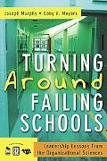Turning Around Failing Schools Leadership Lessons from the Corporate and Nonprofit Sectors