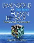 Dimensions of Human Behavior: Person and Environment (Series in Social Work)