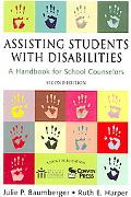 Assisting Students With Disabilities A Handbook for School Counselors