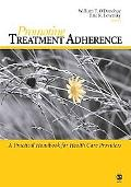 Promoting Treatment Adherence A Practical Handbook for Health Care Providers