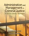 Administration and Management in Criminal Justice: A Service Quality Approach
