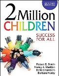 Two Million Children: Success for All
