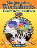 Mathematics Worksheets Don't Grow Dendrites
