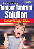 The One-Minute Temper Tantrum Solution