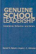 Genuine School Leadership: Experience, Reflection, and Beliefs