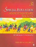 Special Education in Contemporary Society: An Introduction to Exceptionality, 3rd Edition