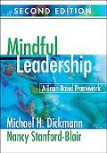 Mindful Leadership: A Brain-Based Framework