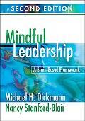 Mindful Leadership: A Brain-Based Framework