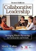 Collaborative Leadership: Developing Effective Partnerships for Communities and Schools