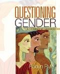 Questioning Gender : A Sociological Exploration