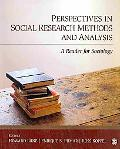 Perspectives in Social Research Methods and Analysis: A Reader for Sociology