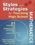 Styles and Strategies for Teaching High School Mathematics: 21 Techniques for Differentiatin...