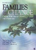 Families and Change: Coping with Stressful Events and Transitions