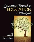 Qualitative Research in Education: A User's Guide