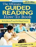 The Ultimate Guided Reading How-to Book: Building Lit