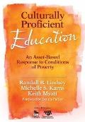Culturally Proficient Education: An Asset-Based Response to Conditions of Poverty
