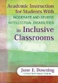 Academic Instruction for Students With Moderate and Severe Intellectual Disabilities in Incl...