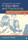Research and Evaluation in Education and Psychology: Integrating Diversity With Quantitative, Qualitative, and Mixed Methods