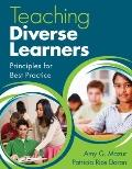 Teaching Diverse Learners : Principles for Best Practice