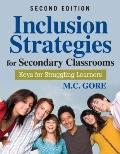 Inclusion Strategies for Secondary Classrooms: Keys for Struggling Learners