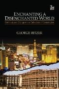 Enchanting a Disenchanted World: Revolutionizing the Means of Consumption