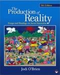 The Production of Reality: Essays and Readings