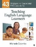 Teaching English Language Learners : 43 Strategies for Successful K-8 Classrooms