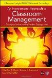 An Interpersonal Approach to Classroom Management: Strategies for Improving Student Engageme...