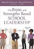 The Brain and Strength-Based School Leadership